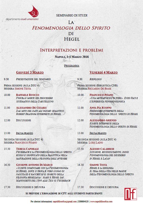 Seminario di studi: La Fenomenologia dello Spirito di Hegel. Interpretazioni e problemi (Napoli, 3-4 Marzo2016)