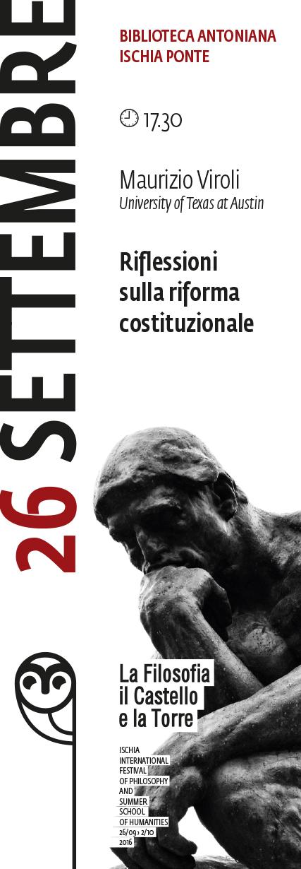 Conferenza: Maurizio Viroli, Riflessioni sulla riforma costituzionale (Ischia, 26 Settembre2016)